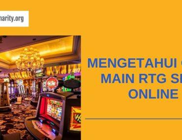 Banner Mengetahui Cara Main RTG Slot Online